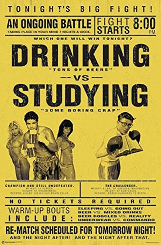 Close Up Drinking vs. Studying Poster Studenten Poster (58,5cm x 89cm) von Close Up
