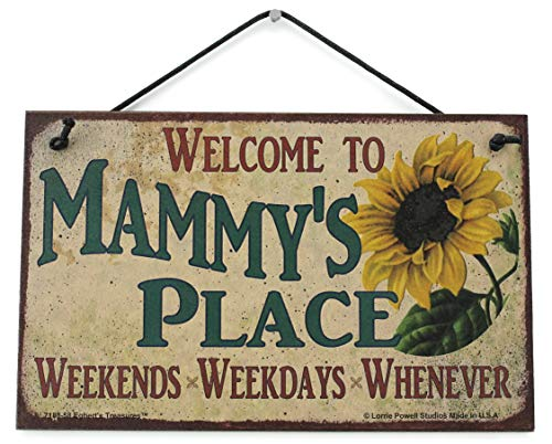 Egbert's Treasures Vintage-Schild mit Sonnenblumen-Spruch, Welcome to MAMMY'S Place Weekends, Weekdays, Whenever dekoratives lustiges Universalschild für die Familie für Oma von Egbert's Treasures
