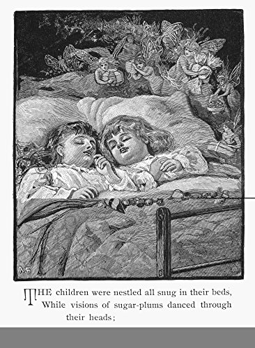 Night Before Christmas NThe Children Were Nestled All Snug In Their Beds While Visions Of Sugar-Plums Danced Through Their Heads Illustration From A 1883 Edition of Clement Clarke MooreS Celebrated P von Posterazzi