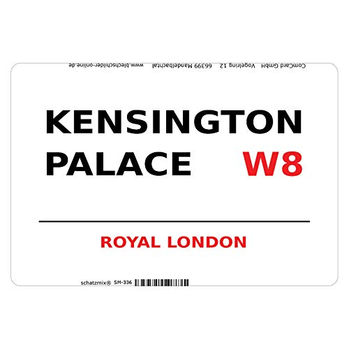 Schatzmix Street Kensington Palace Royal London W8 White Metallschild Wanddeko 20x30 cm tin Sign Blechschild, Blech, Mehrfarbig von Schatzmix