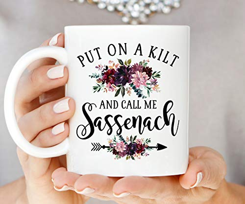 Kaffeebecher Put On A Kilt and Call Me Sassenach Outlander Kaffeetasse Sassenach Becher Highlander Tasse Scottish Mug Jamie und Claire von ZonaloDutt